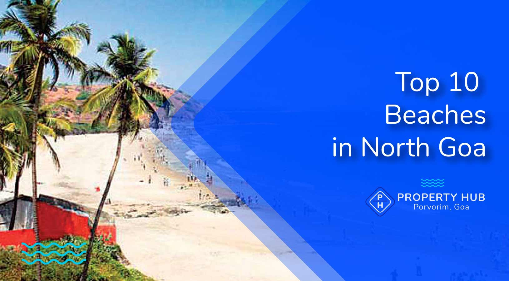 Top 10 must visit beaches in North Goa